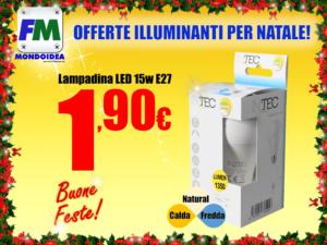 Offerte Mondoidea Dicembre 2018 InTech Ferramenta Bricolage Fai Da Te Roma LED Faretti Lamapdine Risparmio Energetico Luce Fredda Naturale Calda E14 E27_1
